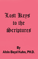 The Lost Keys to the Scripture