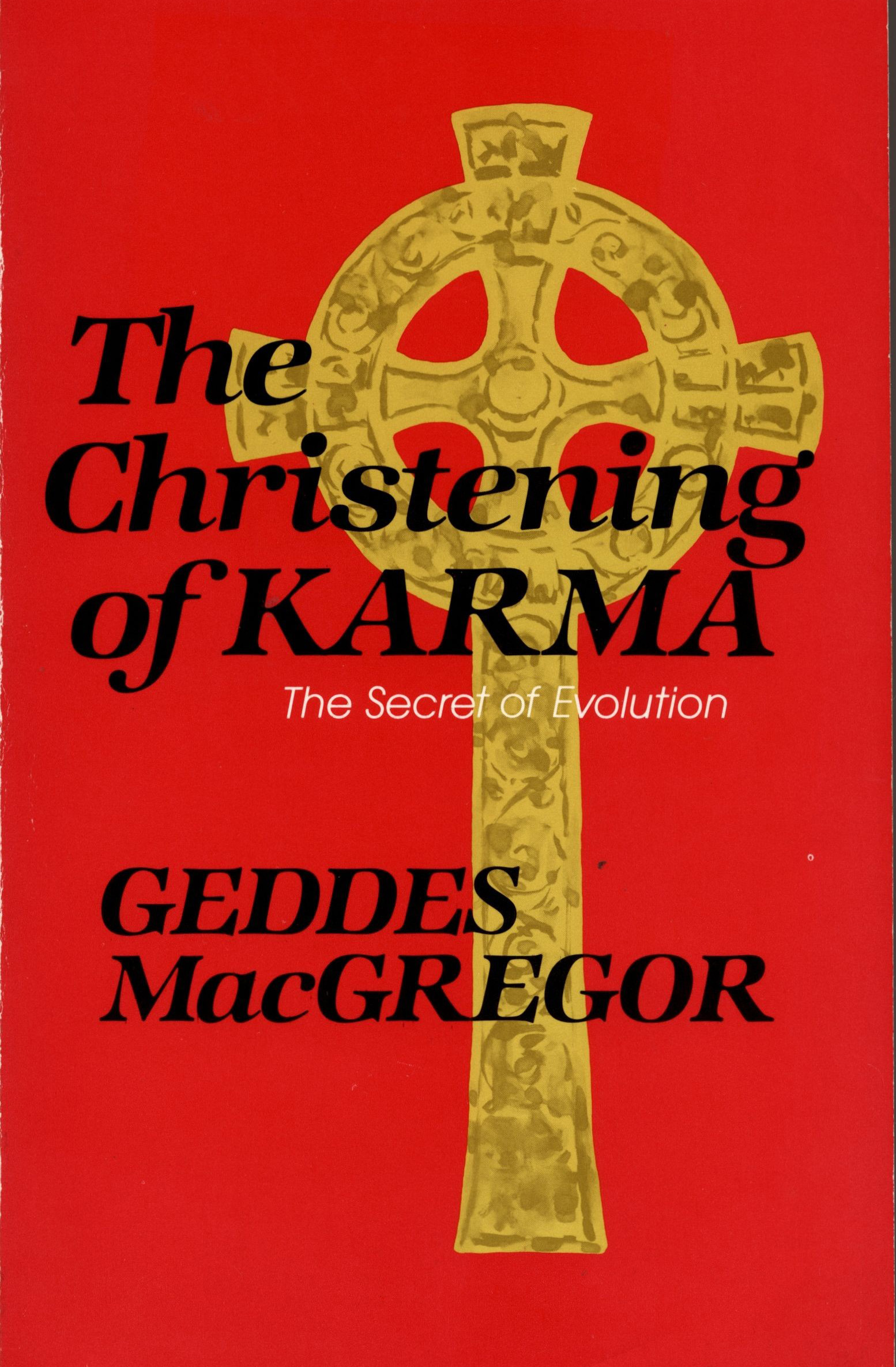 The Christening of Karma