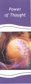 Theosophical Society - The Power of Thought Pamphlet.  Examine the power of thought.